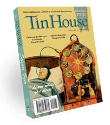 "Tin House #51, ""Science Fair"""