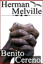 herman melville ldquo benito cereno rdquo a just recompense it s a difficult novella to and not just because of the usual 19th century verbiage the story is designed to expose slavery and the racism that is